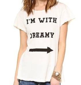 I'm with dreamy